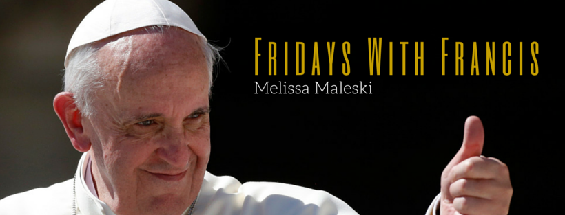 Fridays with Francis: February 13, 2015: Beautiful Romance and Broken Ego